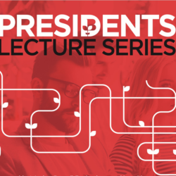 Presidents lecture series image